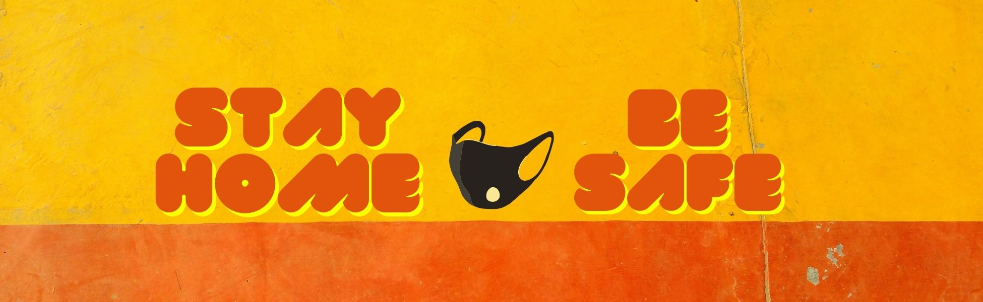 stay home be safe_banner